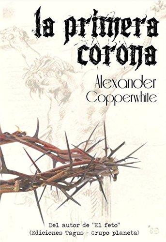 la-primera-corona-alexander-copperwhite