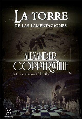 la-torre-de-las-lamentaciones-alexander-copperwhite-paginas-de-nieve